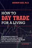 img - for How to Day Trade for a Living: A Beginners Guide to Trading Tools and Tactics, Money Management, Di book / textbook / text book