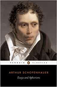 arthur schopenhauer essays and aphorisms