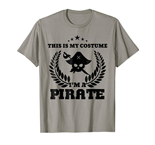 Pirate Halloween Costume T-shirt This Is My Costume