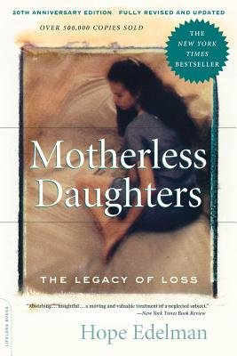 Download Motherless Daughters( The Legacy of Loss)[MOTHERLESS DAUGHT-20TH ANNIV/E][Paperback] PDF