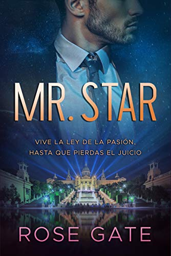 Mr. Star: Vive la ley de la pasión, hasta que pierdas el juicio (SPEED nº 5) por Rose Gate