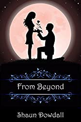 From Beyond (Beyond Goodbye Book 2) (English Edition)
