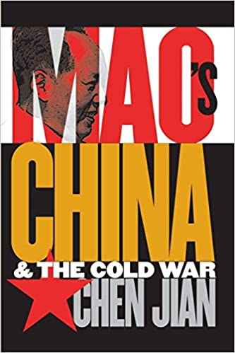 Amazon.com: Mao's China and the Cold War (The New Cold War History)  (9780807849323): Chen, Jian: Books