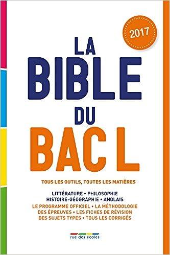 La Bible du bac L - Edition 2017 (French Edition): Collectif, Rue des ecoles: 9782820806079: Amazon.com: Books