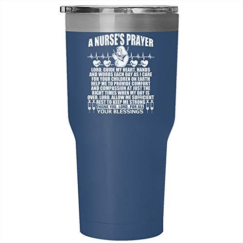A Nurse's Prayer Mug, Cool Nursing Tumbler 30 oz Stainless Steel, Perfect Gift For Nurses Travel Mug, Gift for Outdoor Activity (Tumbler - Blue)]()