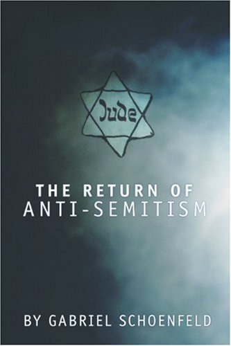 The Return of Anti Semitism
