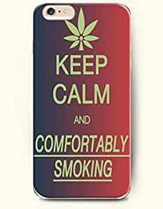 iPhone 6 Case,OOFIT iPhone 6 (4.7) Hard Case **NEW** Case with the Design of keep calm and comfortably smoking - Case for Apple iPhone iPhone 6 (4.7) (2014) Verizon, AT&T Sprint, T-mobile