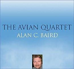 The Avian Quartet by [Baird, Alan C.]