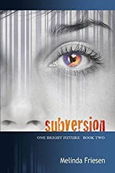 Subversion (One Bright Future)