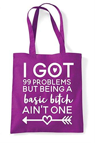 Statement Problems 99 Magenta Being Basic One Shopper I A But Aint Got Bitch Tote Bag 4vpxFwqKFf