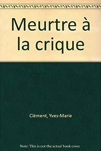 """Afficher """"Meutre a la crique"""""""