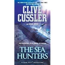 Clive Cussler: The Sea Hunters : True Adventures with Famous Shipwrecks (Mass Market Paperback); 2011 Edition
