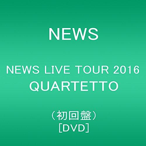 NEWS / NEWS LIVE TOUR 2016 QUARTETTO [初回盤]