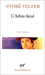 Arbre Seul (Poesie/Gallimard) (French Edition)