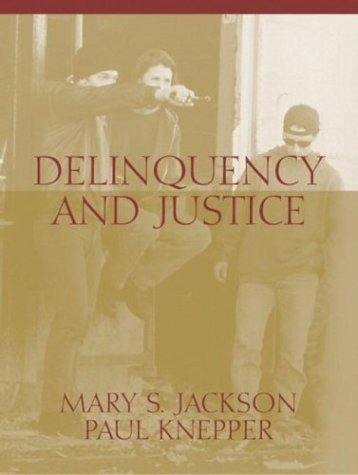 Delinquency and Justice: A Cultural Perspective