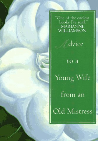 Advice to a Young Wife from An Old Mistress by Avon Books