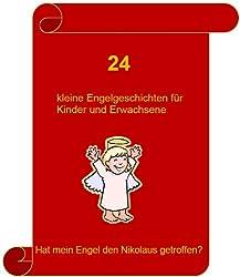 24 kleine Engelgeschichten für Kinder und Erwachsene