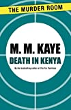 Front cover for the book Death in Kenya by M. M. Kaye