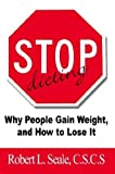 Stop Dieting, L., Seale C. S. C. S., Robert, 141072655X
