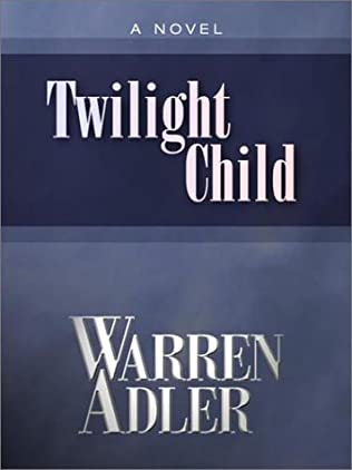 book cover of Twilight Child