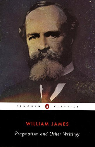 Pragmatism and Other Writings (Penguin Classics) by William James (2000-04-01)