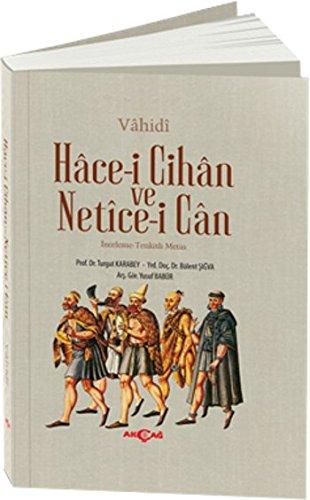 Hâce-i Cihân ve Netîce-i Cân Inceleme-Tenkitli Metin ebook