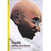 Gandhi : Athlète de la liberté