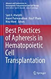 Best Practices of Apheresis in Hematopoietic Cell