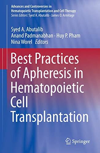 Best Practices of Apheresis in Hematopoietic Cell