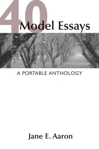 40 Model (40 Model Essays: A Portable Anthology)