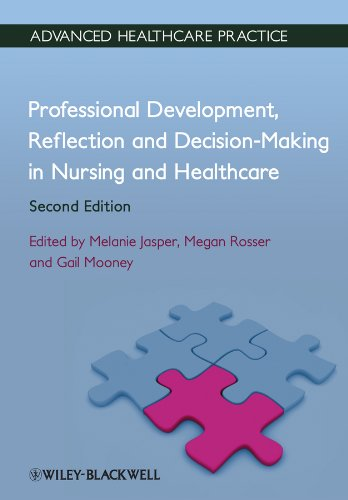 Professional Development, Reflection and Decision-Making in Nursing and Healthcare (Vital Notes for Nurses) Pdf