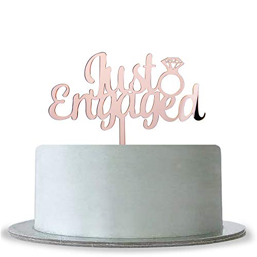 - Mirror Rose Gold Just Engaged Cake Topper for Engagement Wedding,Bridal Shower,Hen Night,Bachelorette Party Decoration Supplies
