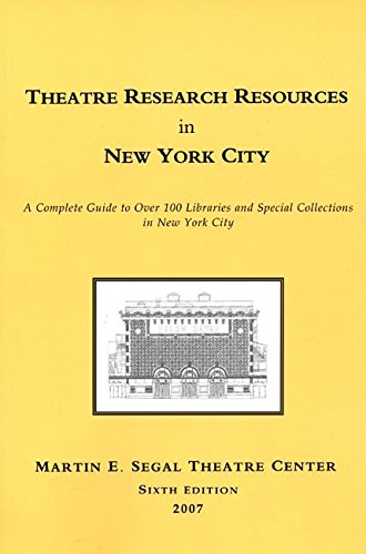 Theatre Research Resources in New York City