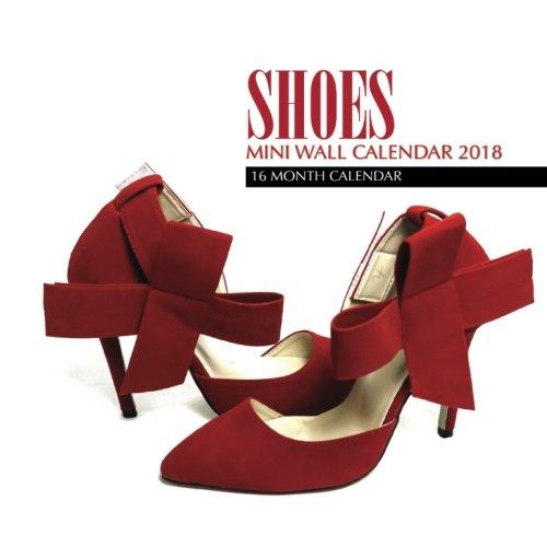 Shoes Mini Wall Calendar 2018: 16 Month Calendar pdf