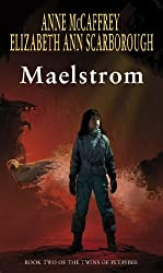 Maelstrom (The Twins Of Petaybee)