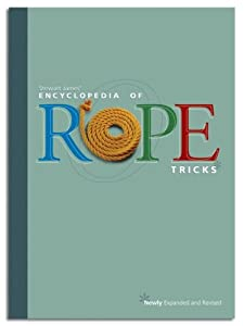 The Encyclopedia of Rope Tricks