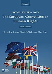 Jacobs, White & Ovey: The European Convention on Human Rights