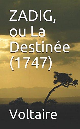 ZADIG, ou La Destinée (1747) (French Edition)