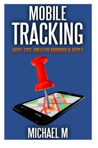 Mobile Tracking  Apps  Gps  Imei For Android   Ios Apple