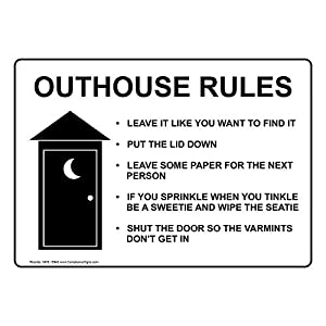 Outhouse Rules Sign