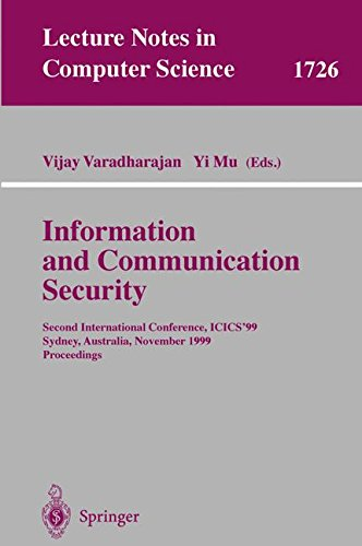 Information and Communication Security: Second International Conference, ICICS'99 Sydney, Australia, November 9-11, 1999 Proceedings (Lecture Notes in Computer Science) by Springer