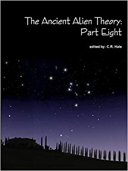 Pagina Para Descargar Libros The Ancient Alien Theory: Part Eight Fariña Epub
