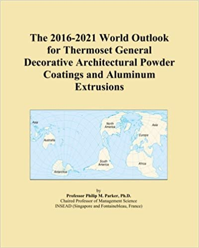 The 2016 2021 World Outlook For Thermoset General Decorative