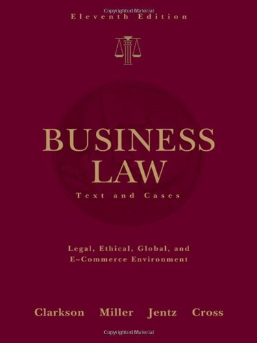 Business Law: Text and Cases (Available Titles CengageNOW)