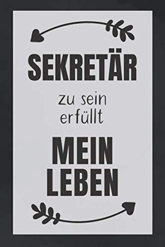 Sekretär zu sein: DIN A5 • Punkteraster 120 Seiten • Kalender • Notizbuch • Notizblock • Block • Terminkalender • Abschied • Abschiedsgeschenk • ... Arbeitskollege • Geburtstag (German Edition) (Sexy Brille Für Männer)