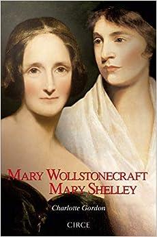Mary Wollstonecraft Mary Shelley por Charlotte Gordon epub