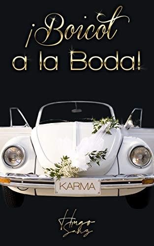 ¡Boicot a la boda! (Spanish Edition)