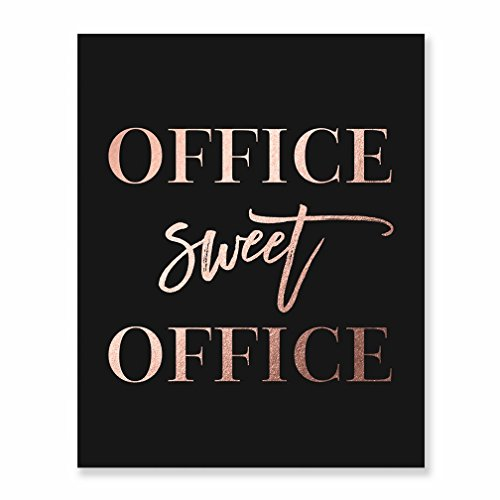 Office Sweet Office Rose Gold Foil Wall Art Print Black Poster Inspirational Motivational Work Quote Decor 5 inches x 7 inches A31