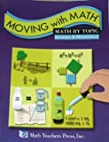 Moving with Math 2004, Caryl K. Pierson, 1591670675