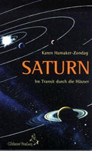 Saturn im Transit durch die Häuser (Standardwerke der Astrologie)